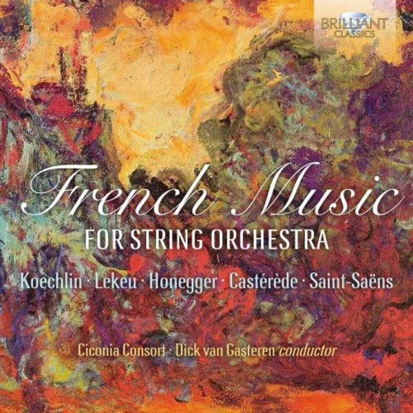 French Music for String Orchestra | Brilliant Classics 95734