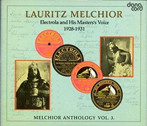 Melchior Anthology Vol.3: Electrola and HMV 1928-31 | Danacord DACOCD315316