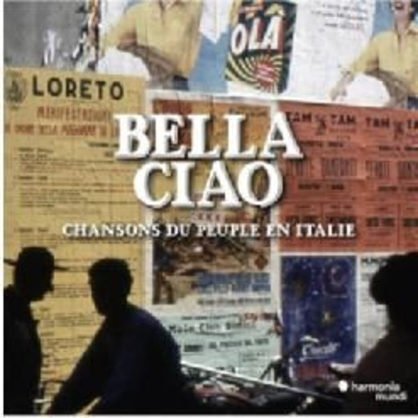 Bella Ciao: Songs of the People in Italy