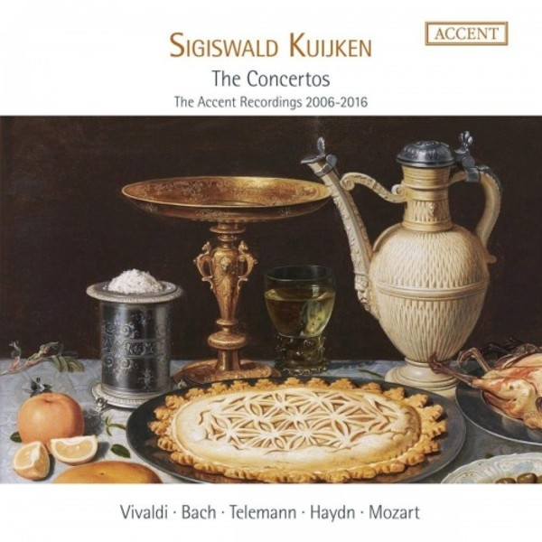 Sigiswald Kuijken: The Concertos (The Accent Recordings 2006-2016)