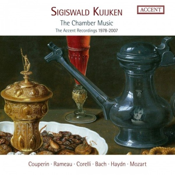 Sigiswald Kuijken: The Chamber Music (The Accent Recordings 1978-2007)