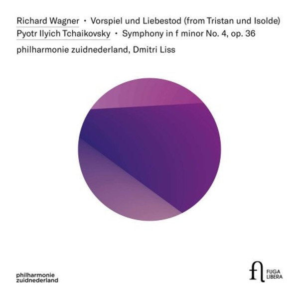 Tchaikovsky - Symphony no.4; Wagner - Prelude & Liebestod from Tristan | Fuga Libera FUG754