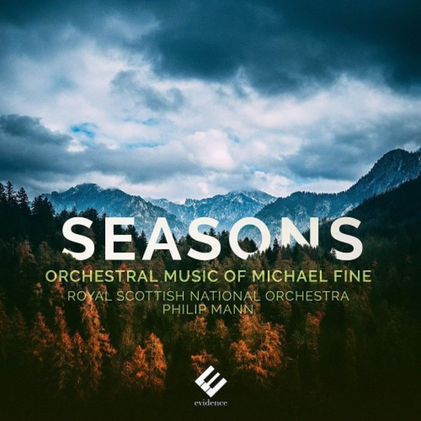Seasons: Orchestral Music of Michael Fine