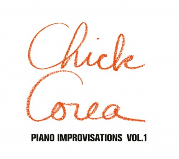 Chick Corea: Piano Improvisations Vol.1