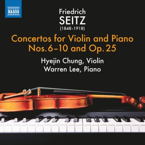 Seitz - Concertos for Violin & Piano Vol.2