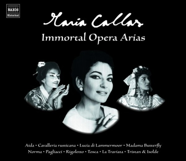 Maria Callas: Immortal Opera Arias