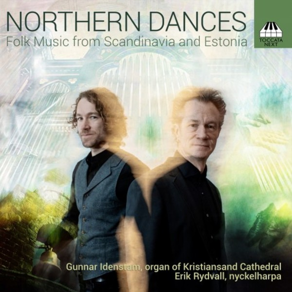Northern Dances: Folk Music from Scandinavia and Estonia | Toccata Next TOCN0004