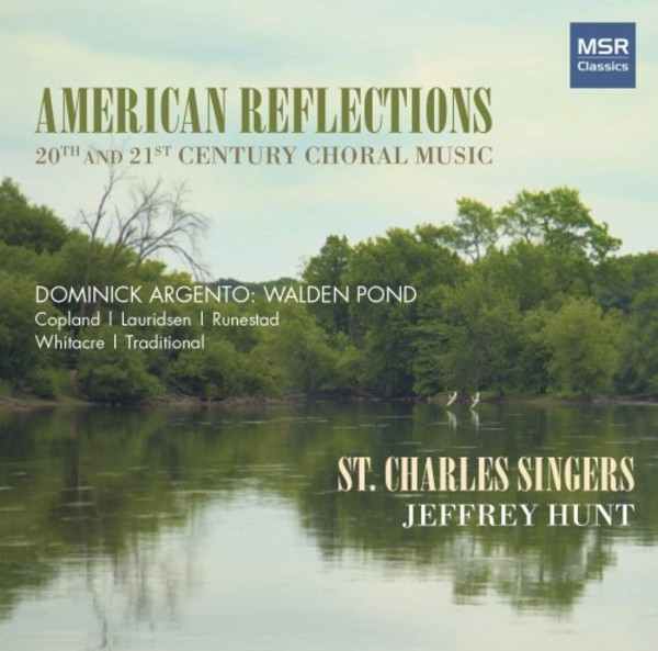American Reflections: 20th- and 21st-Century Choral Music | MSR Classics MS1660