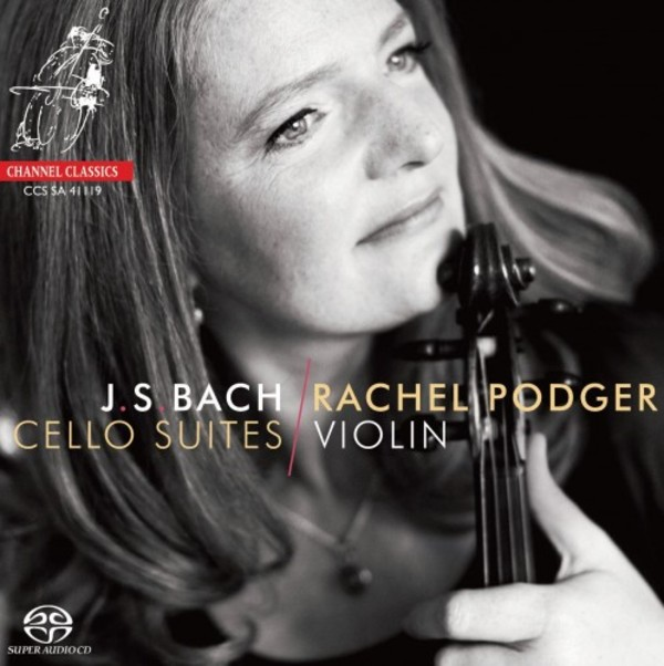 JS Bach - Cello Suites BWV1007-1012 (arr. for violin) | Channel Classics CCSSA41119