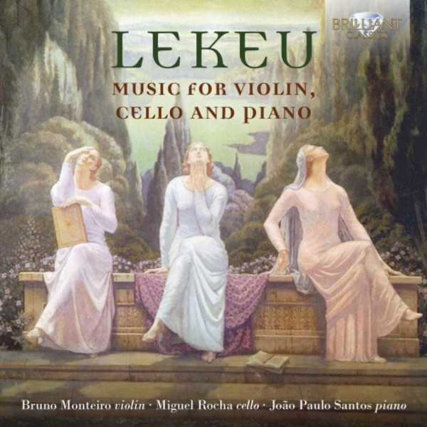 Lekeu - Music for Violin, Cello and Piano | Brilliant Classics 95739BR