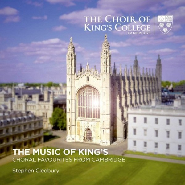 The Music of King's: Choral Music from Cambridge | Kings College Cambridge KGS0034
