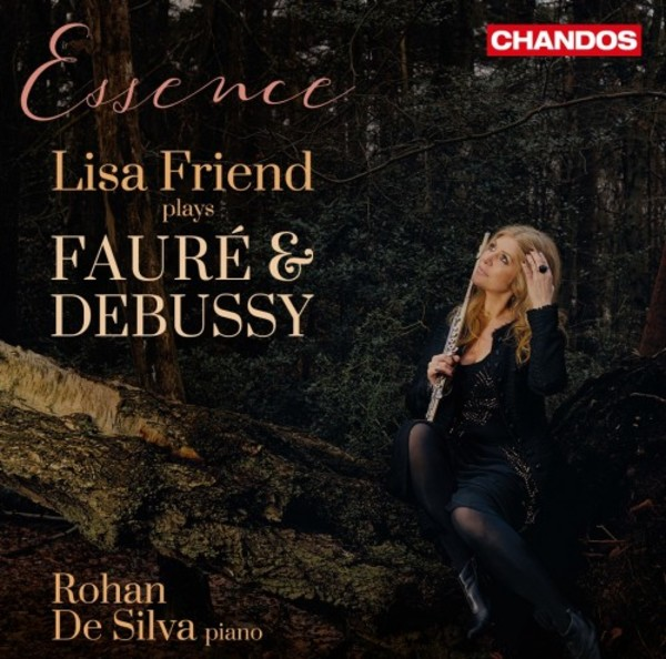 Essence: Lisa Friend plays Faure & Debussy
