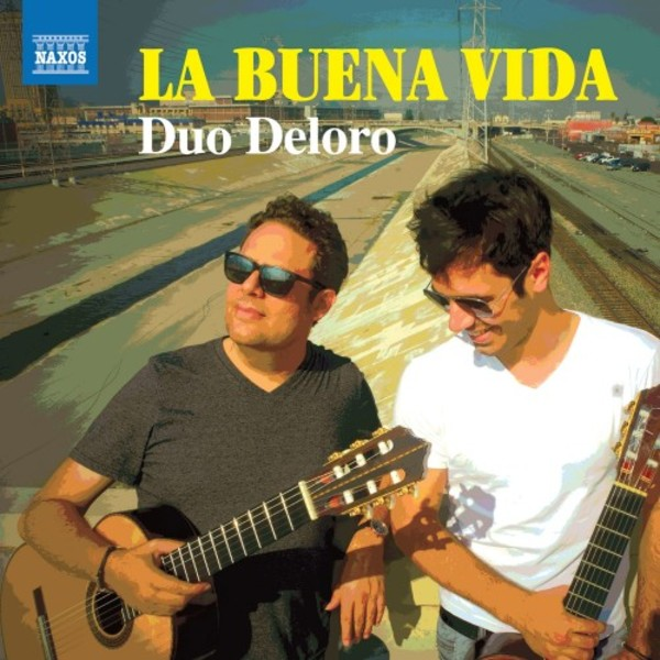 La Buena Vida: Works & Arrangements for 2 Guitars