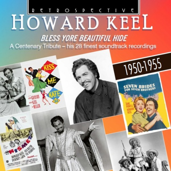 Howard Keel: Bless Yore Beautiful Hide - his 28 finest soundtrack recordings | Retrospective RTR4348