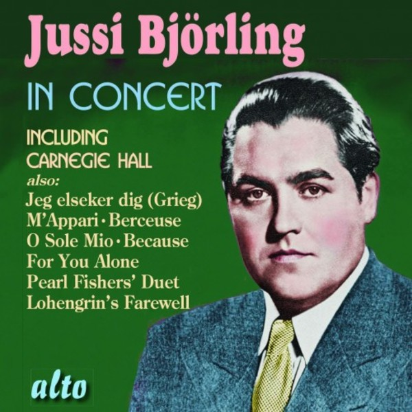Jussi Bjorling in Concert (including Carnegie Hall)