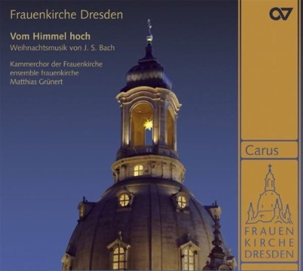 Vom Himmel hoch: Christmas Music by JS Bach | Carus CAR83233