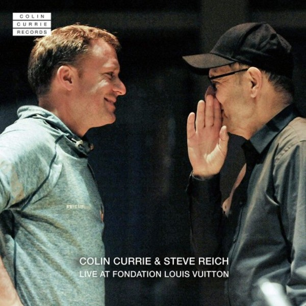 Colin Currie & Steve Reich: Live at Fondation Louis Vuitton