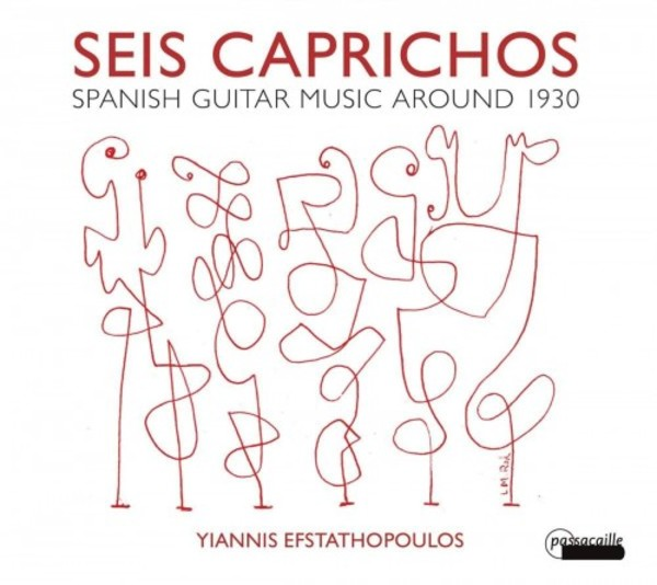 Seis caprichos: Spanish Guitar Music around 1930 | Passacaille PAS1051