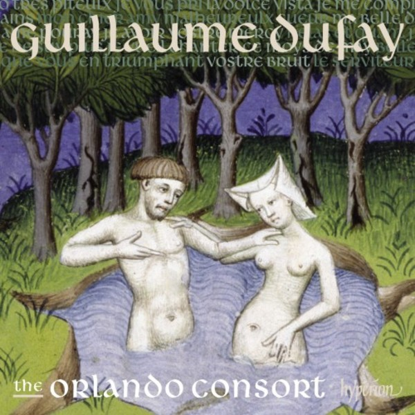 Dufay - Lament for Constantinople & Other Songs