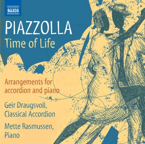 Piazzolla - Time of Life: Arrangements for Accordion and Piano | Naxos 8573896