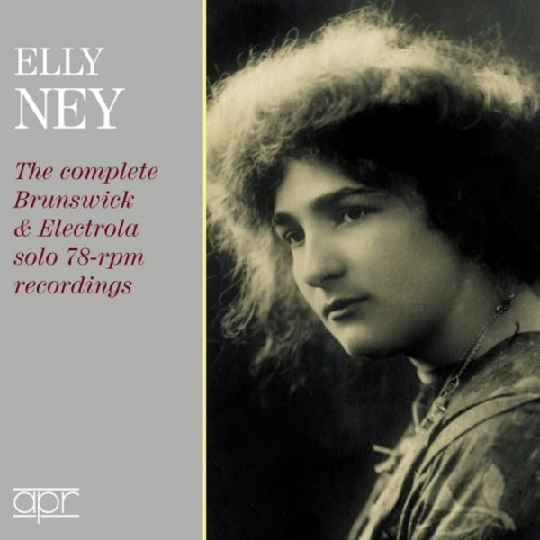 Elly Ney: The Complete Brunswick & Electrola Solo 78-rpm Recordings | APR APR7311