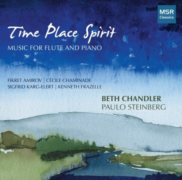 Time Place Spirit: Music for Flute and Piano | MSR Classics MS1641