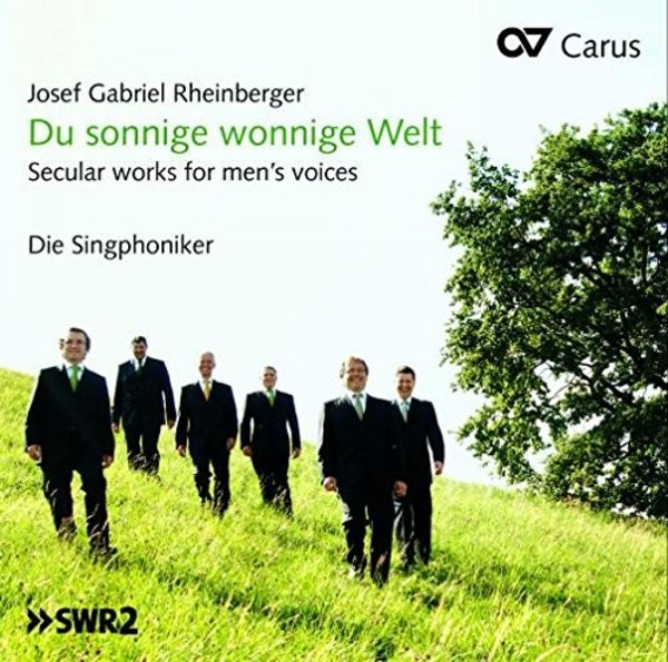 Rheinberger - Du sonnige wonnige Welt: Songs for Male Voices | Carus CAR83409