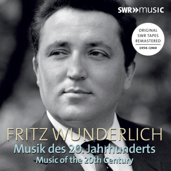 Fritz Wunderlich sings Music of the 20th Century | SWR Music SWR19075CD