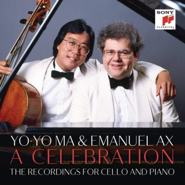 Yo-Yo Ma & Emanuel Ax: A Celebration - The Recordings for Cello and Piano