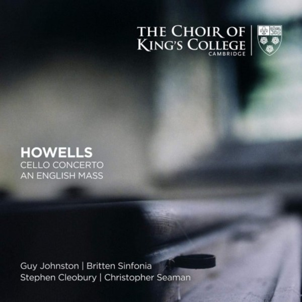 Howells - Cello Concerto, An English Mass | Kings College Cambridge KGS0032