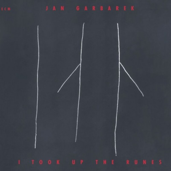 Jan Garbarek - I Took Up the Runes | ECM 1779877