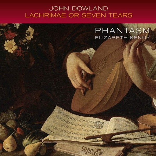Dowland - Lachrimae or Seven Tears
