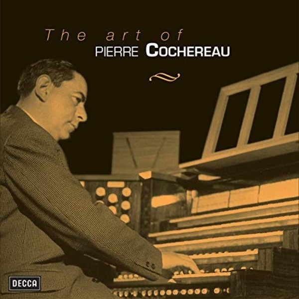 The Art of Pierre Cochereau | Decca 4762363