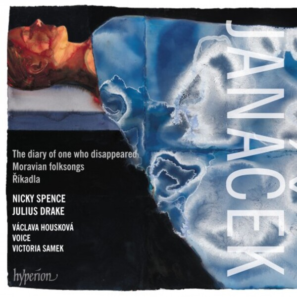 Janacek - The Diary of One Who Disappeared, Moravian Folksongs, Rikadla | Hyperion CDA68282