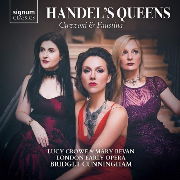 Handel's Queens: Cuzzoni & Faustina | Signum SIGCD579