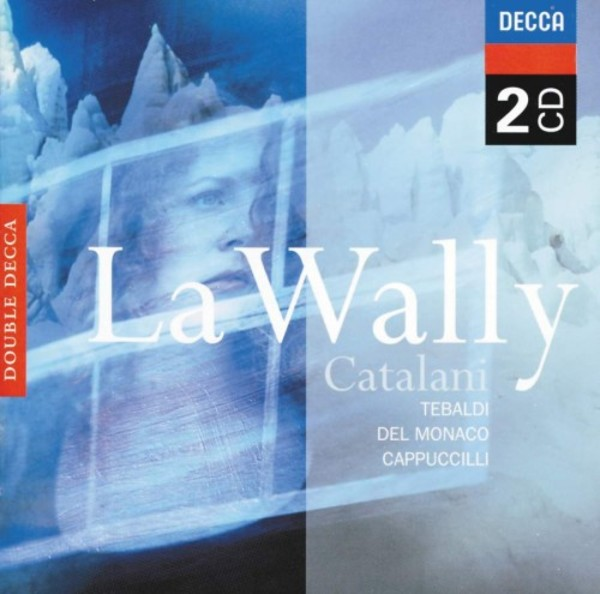 Catalani - La Wally | Decca - Double Decca 4607442
