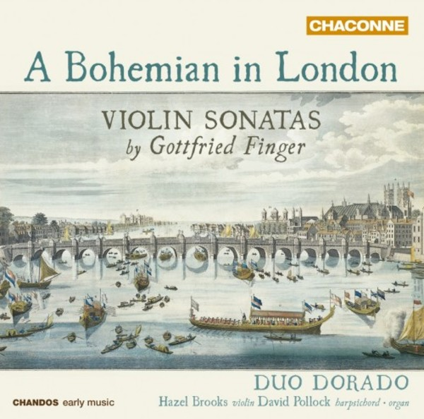 A Bohemian in London: Violin Sonatas by Gottfried Finger