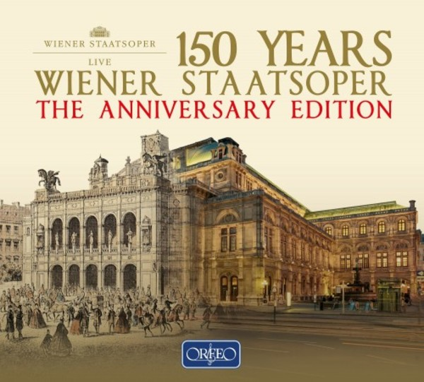 150 Years Wiener Staatsoper: The Anniversary Edition | Orfeo C980120