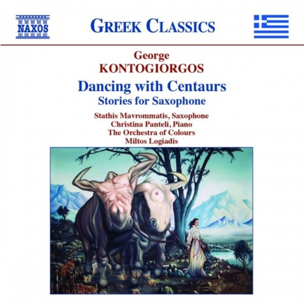 Kontogiorgos - Dancing with Centaurs: Stories for Saxophone