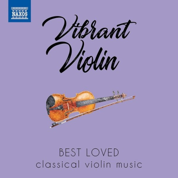 Vibrant Violin: Best Loved Classical Violin Music