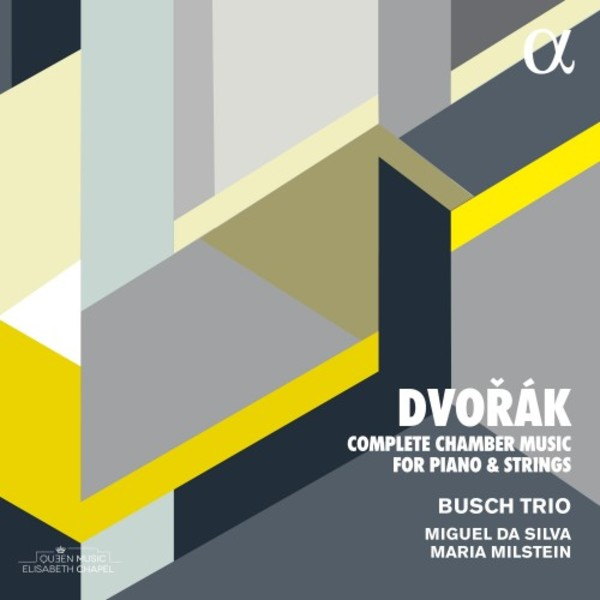 Dvorak - Complete Chamber Music for Piano & Strings