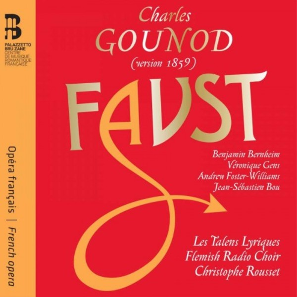 Gounod - Faust (1859 version)