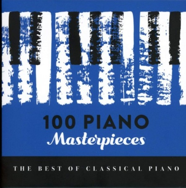 100 Piano Masterpieces: The Best of Classical Piano