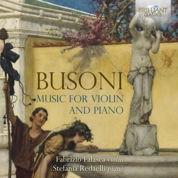 Busoni - Music for Violin and Piano