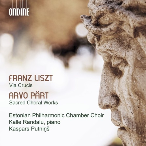 Liszt - Via crucis; Part - Choral Works | Ondine ODE13372