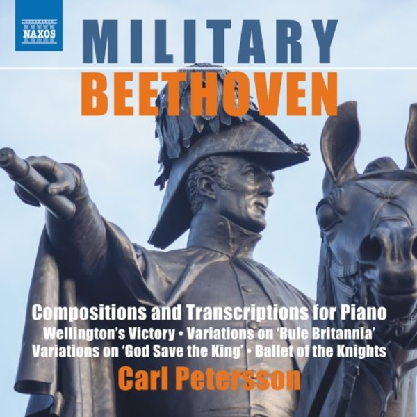Military Beethoven - Compositions and Transcriptions for Piano