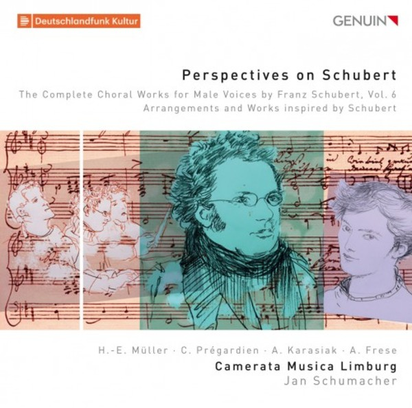 Perspectives on Schubert: The Complete Choral Works for Male Voices Vol.6 | Genuin GEN19672