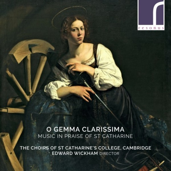 O gemma clarissima: Music in Praise of St Catharine | Resonus Classics RES10246
