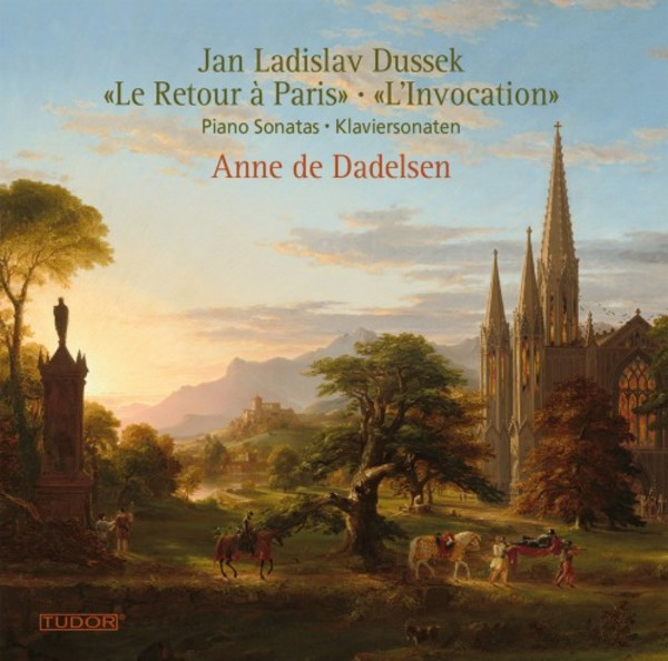 JL Dussek - Piano Sonatas �Le Retour a Paris� & �L�Invocation�