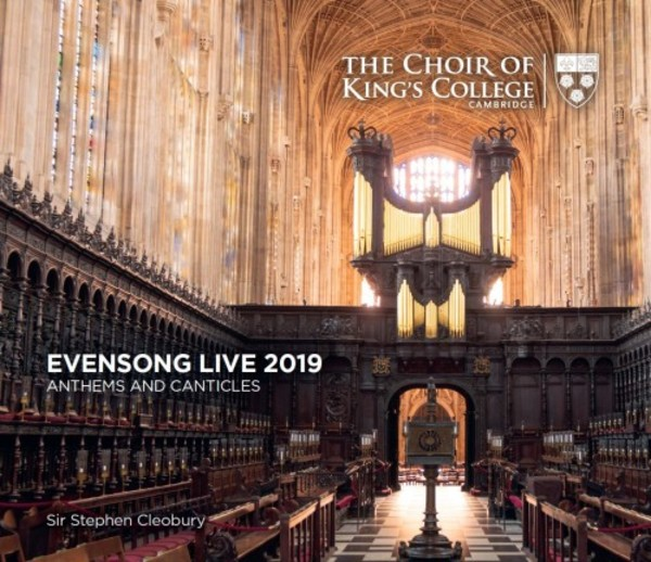 Evensong Live 2019: Anthems and Canticles | Kings College Cambridge KGS0038